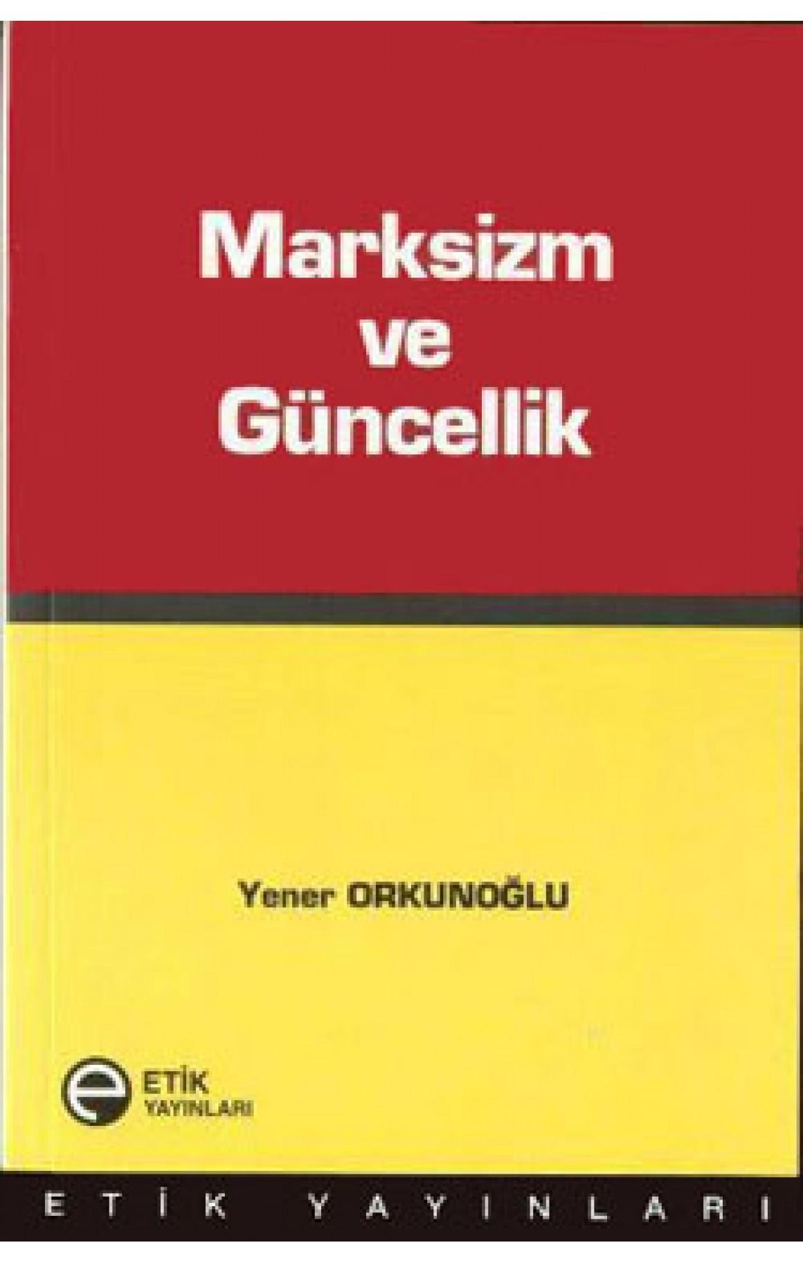 Marksizm ve Güncellik