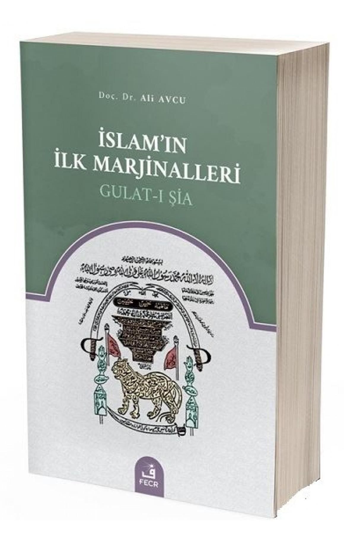 İslamın İlk Marjinalleri Gulat-ı Şia