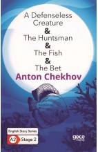 A Defenseless Creature - The Huntsman - The Fish - The Bet - English Story Series - A2 Stage 2