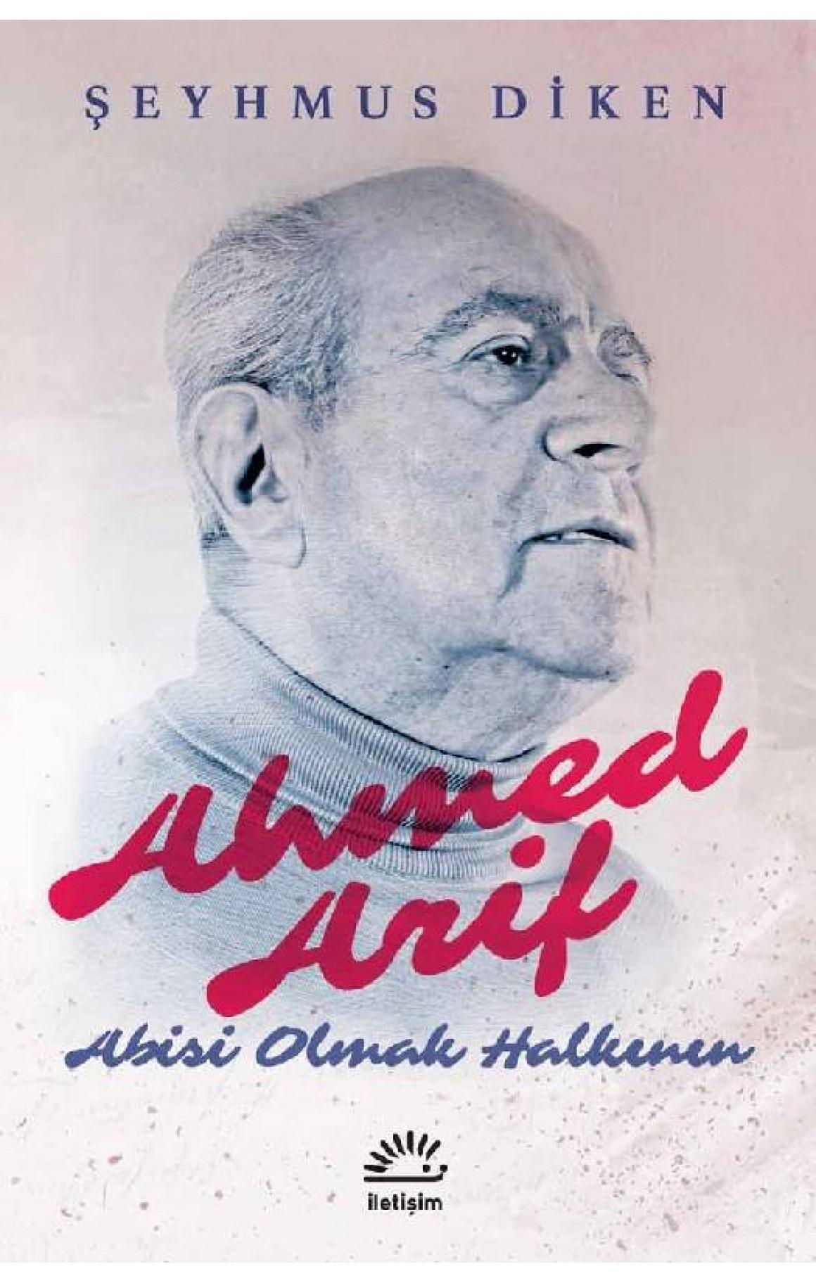 Ahmed Arif - Abisi Olmak Halkının