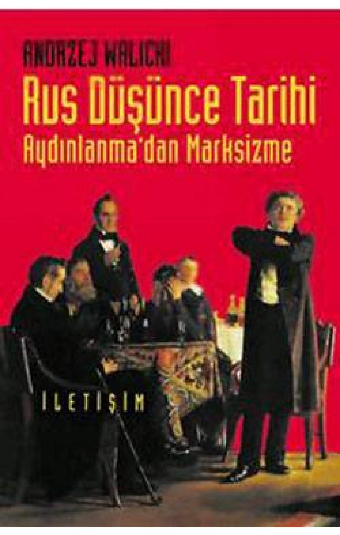 Rus Düşünce Tarihi - Aydınlanma' dan Marksizme