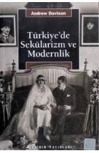 Türkiye'de Sekülarizm ve Modernlik