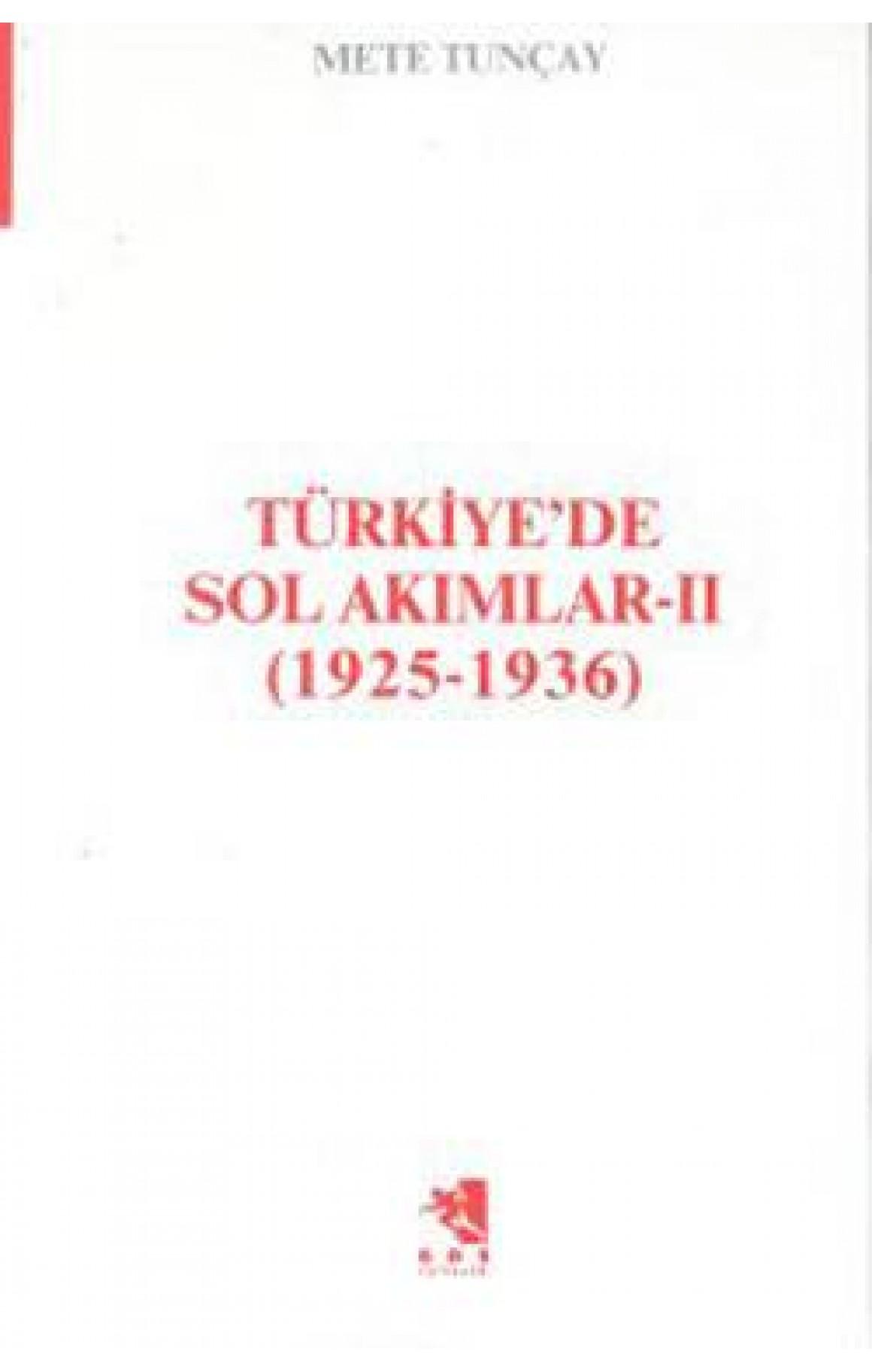 Türkiye'de Sol Akımlar 1925-1936 Cilt-2