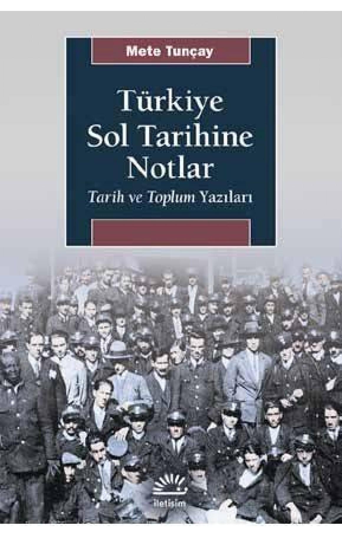 Türkiye Sol Tarihine Notlar