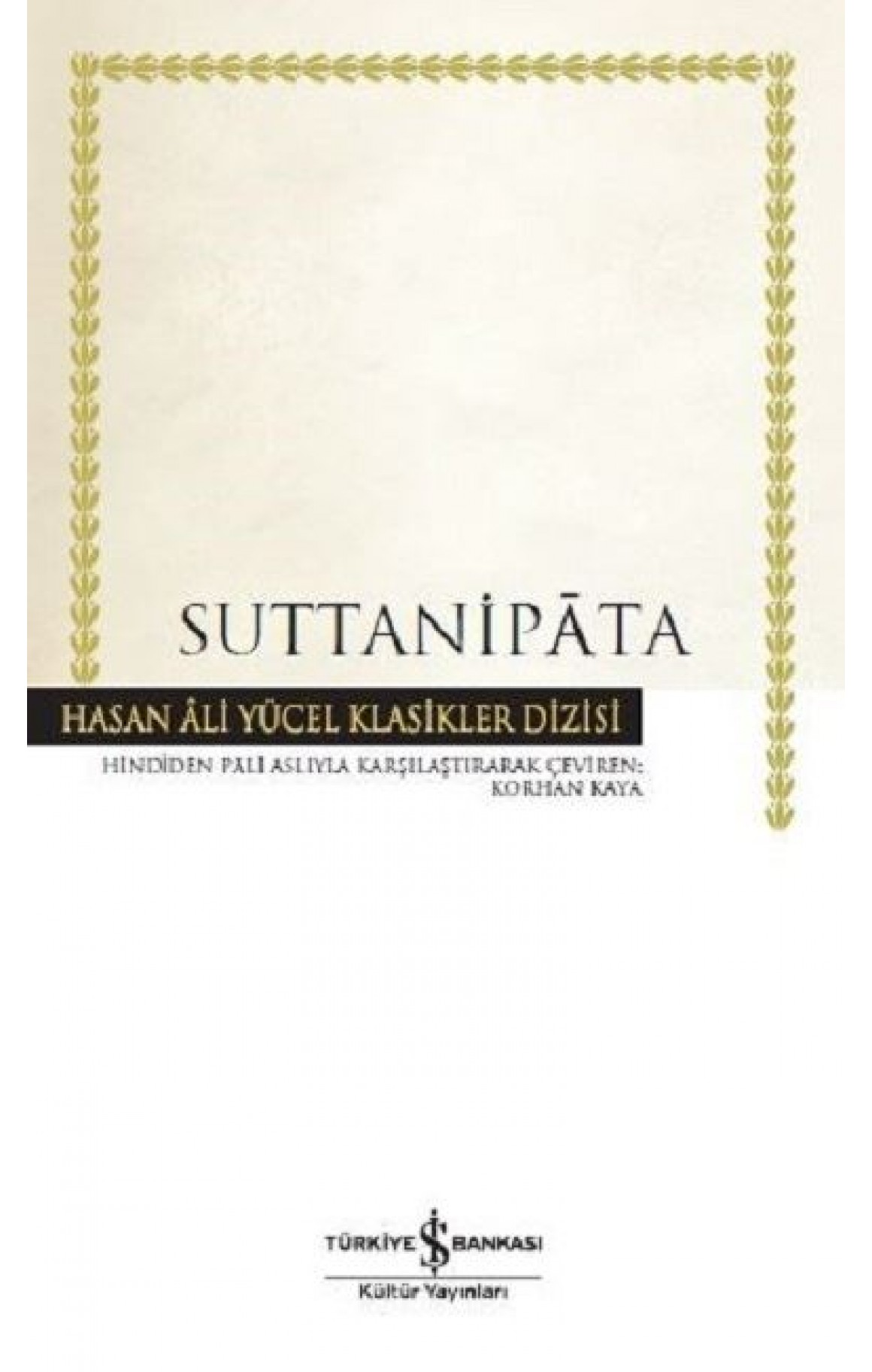 Suttanipata-Hasan Ali Yücel Klasikler