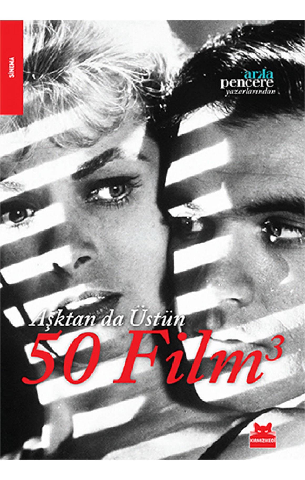Aşktan da Üstün 50 Film - 3