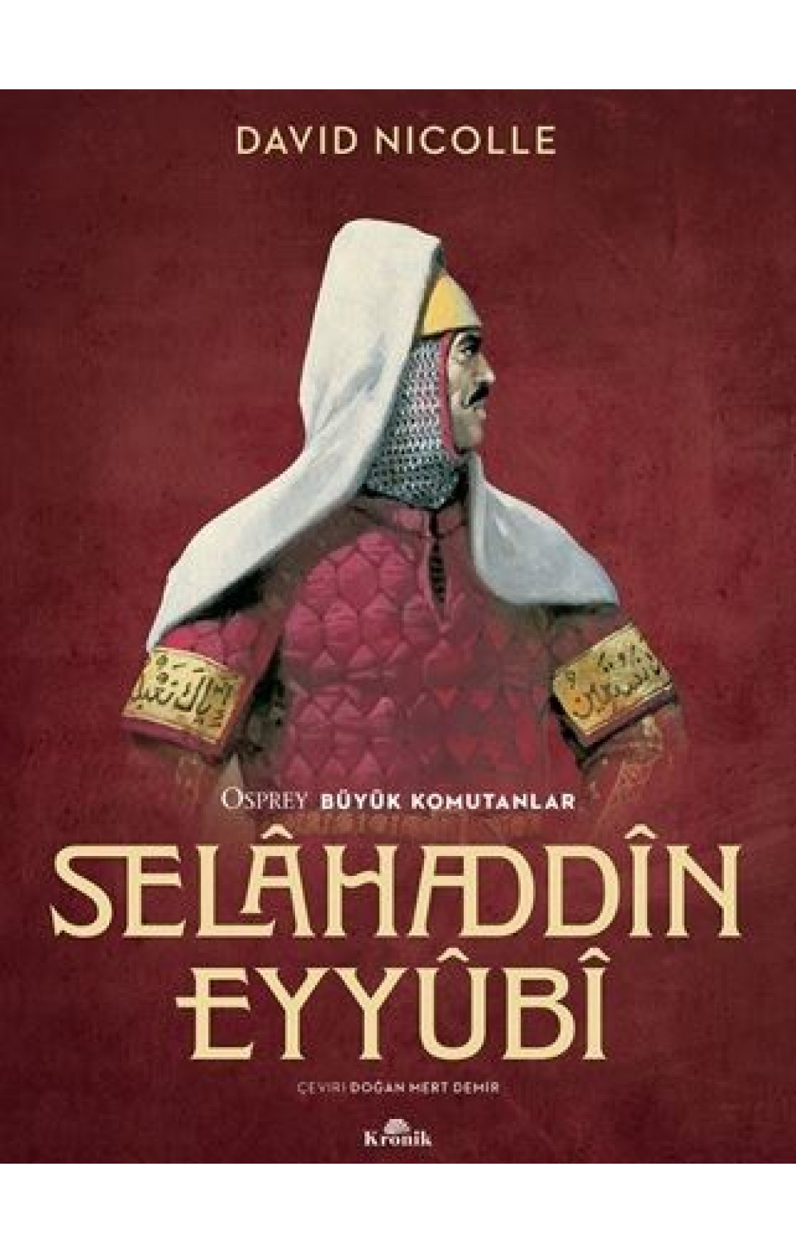 Selahaddin Eyyubi - Osprey Büyük Komutanlar