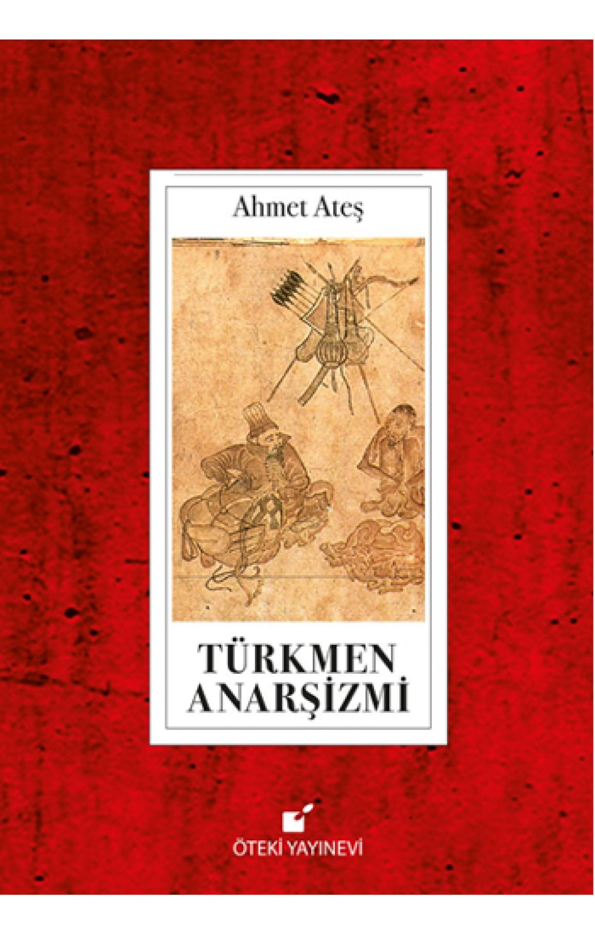Türkmen Anarşizmi-Ciltli