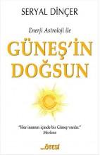 Enerji Astroloji ile Güneşin Doğsun