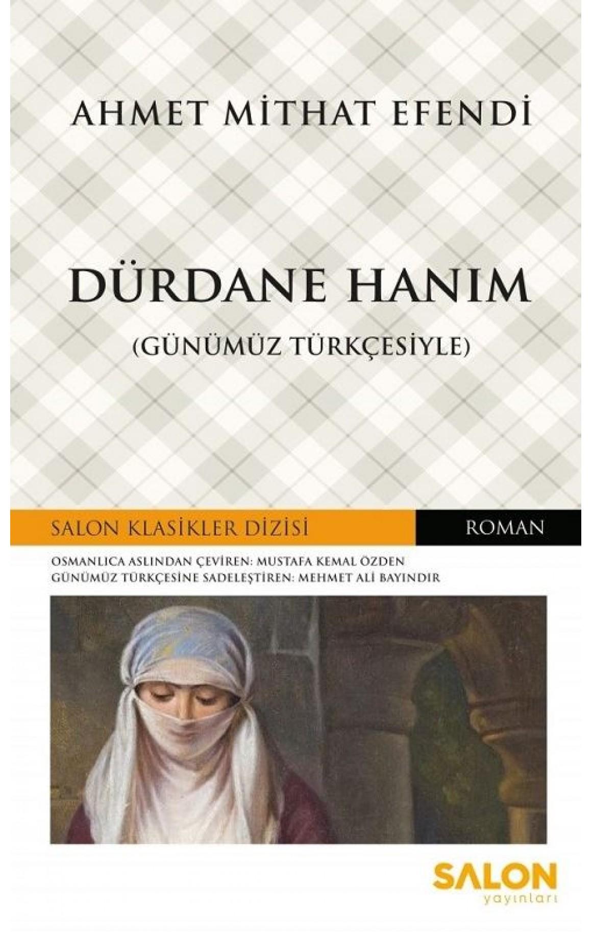 Dürdane Hanım-Günümüz Türkçesiyle