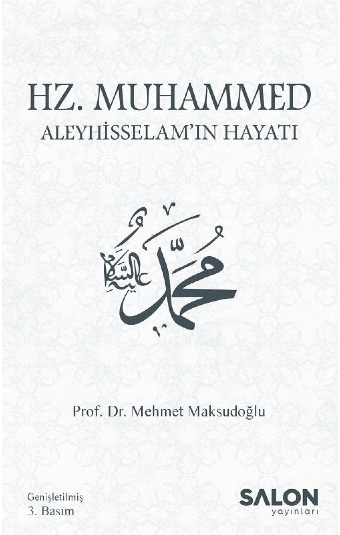 Hz.Muhammed Aleyhisselamın Hayatı