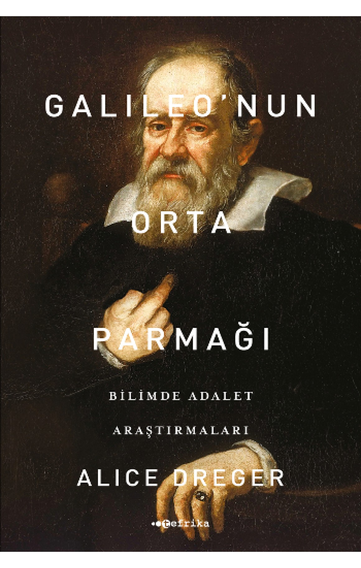 Galileonun Orta Parmağı