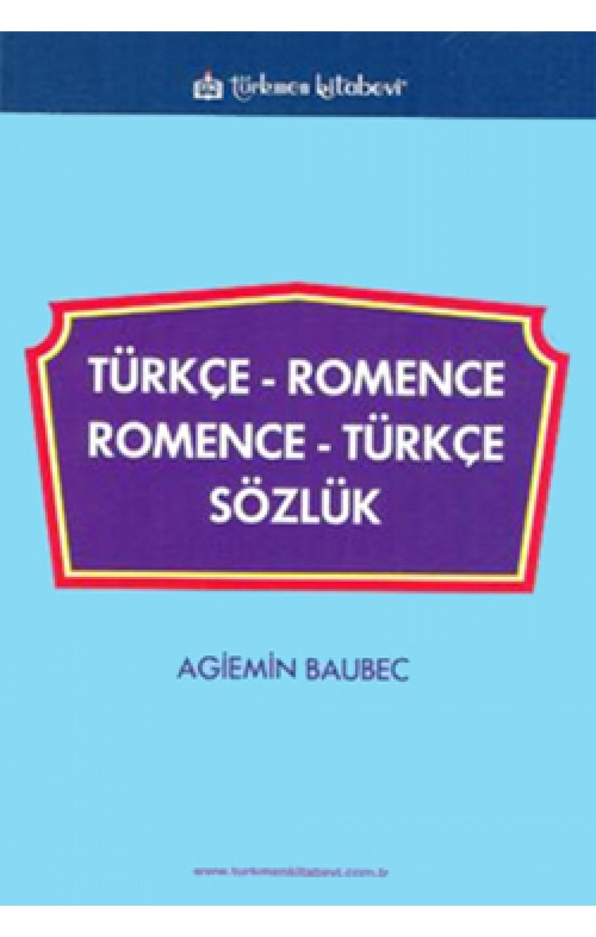Türkçe - Romence / Romence - Türkçe Sözlük