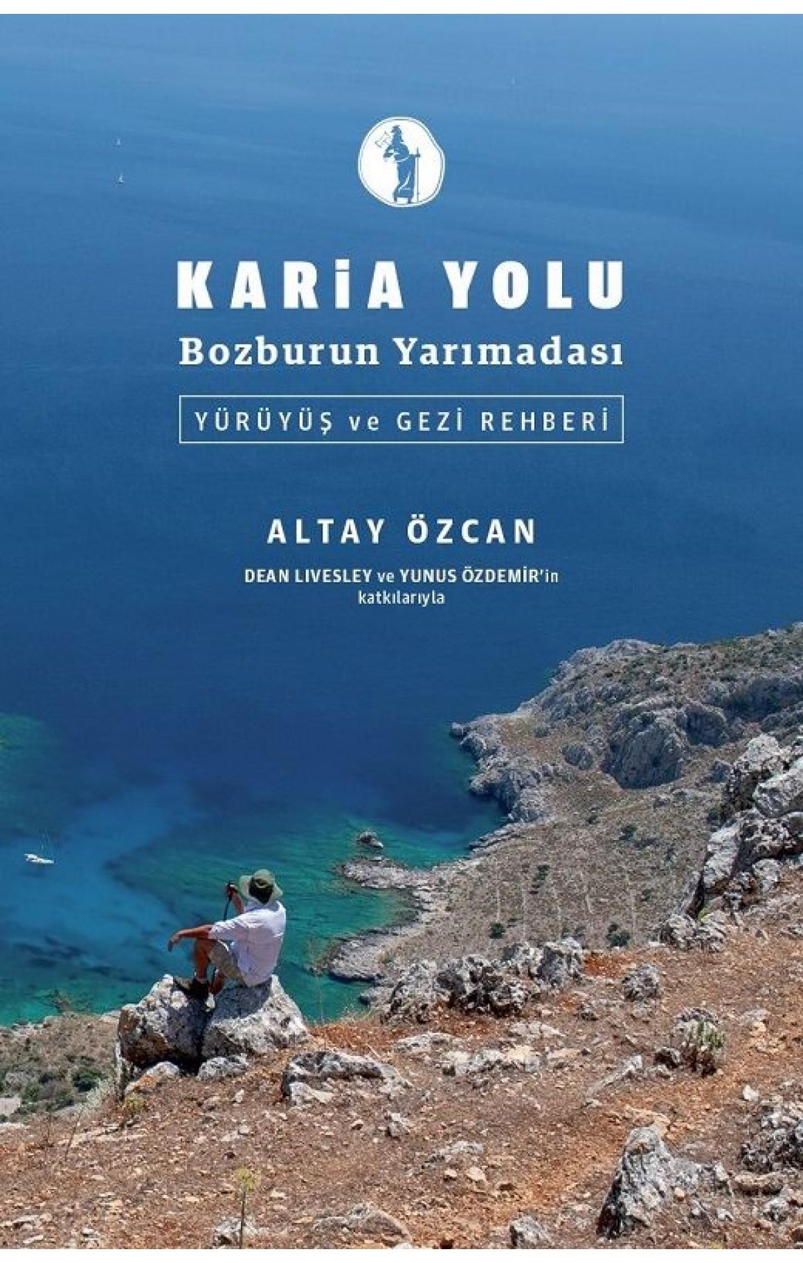 Karia Yolu Bozburun Yarımadası-Yürüyüş ve Gezi Rehberi