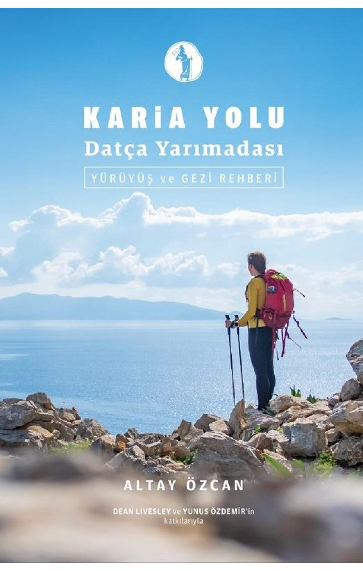 Karia Yolu Datça Yarımadası-Yürüyüş ve Gezi Rehberi