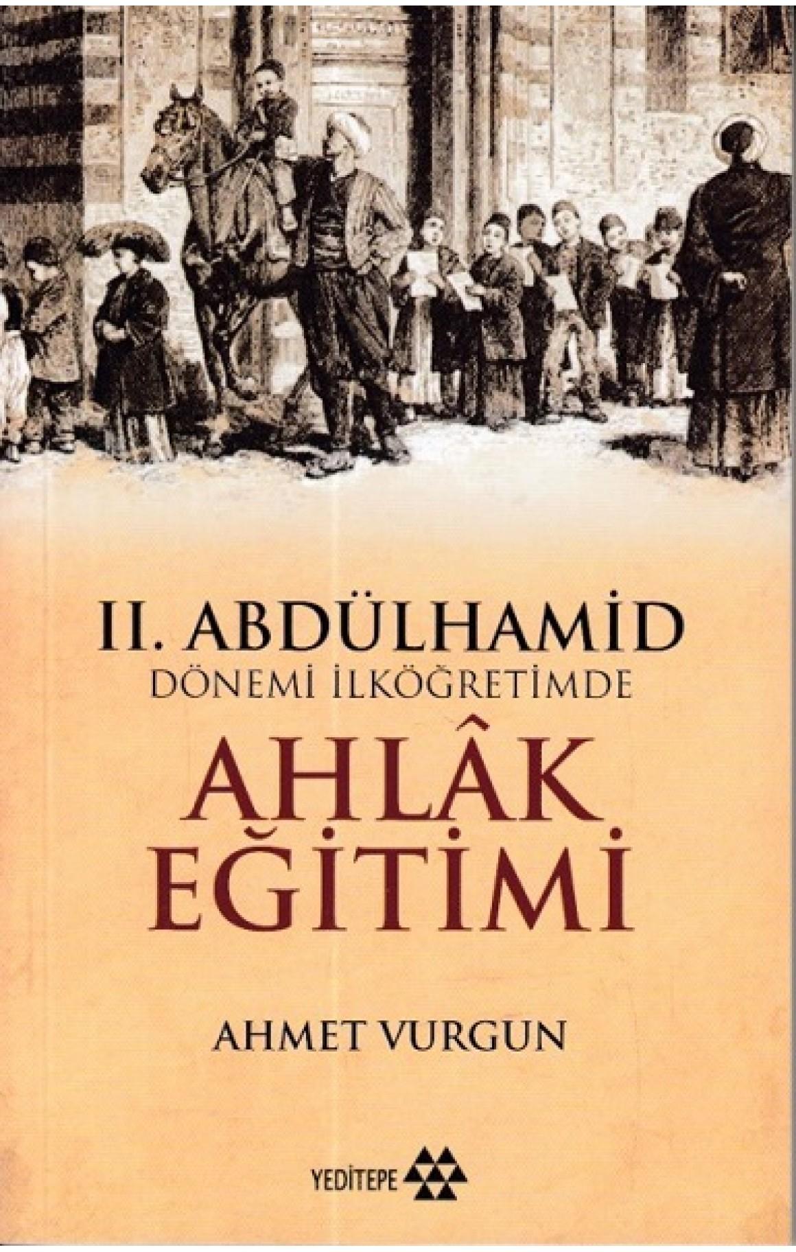 2.Abdülhamid Dönemi İlköğretimde Ahlak Eğitimi