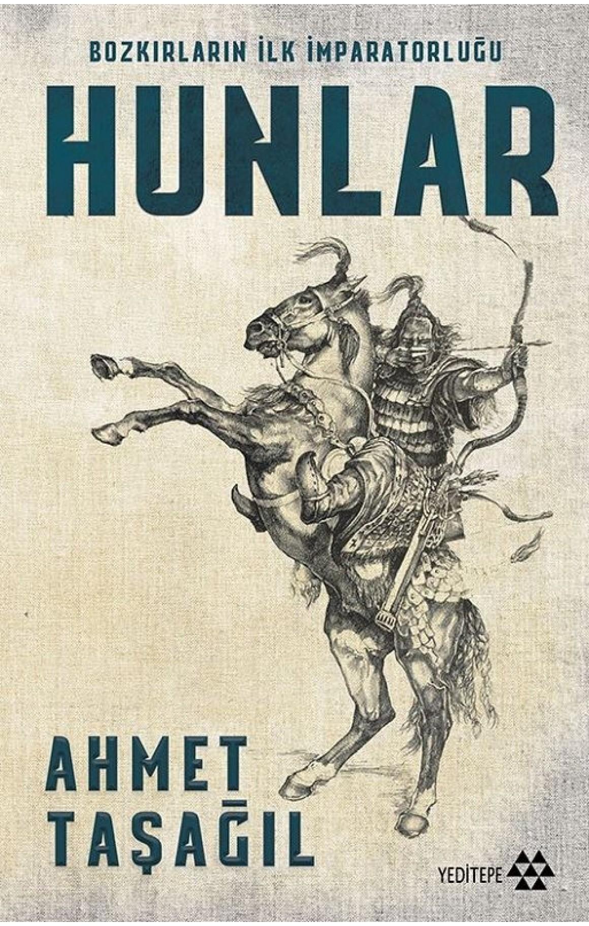 Hunlar-Bozkırların İlk İmparatorluğu