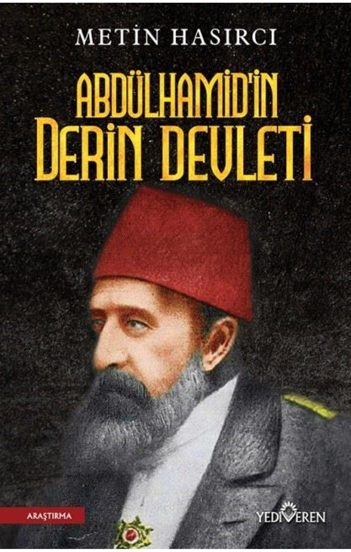 Abdülhamidin Derin Devleti