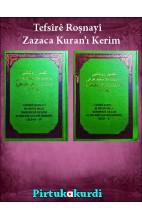 Tefsîrê Roşnayî - Zazaca Kuranı Kerîm (2 Cild)
