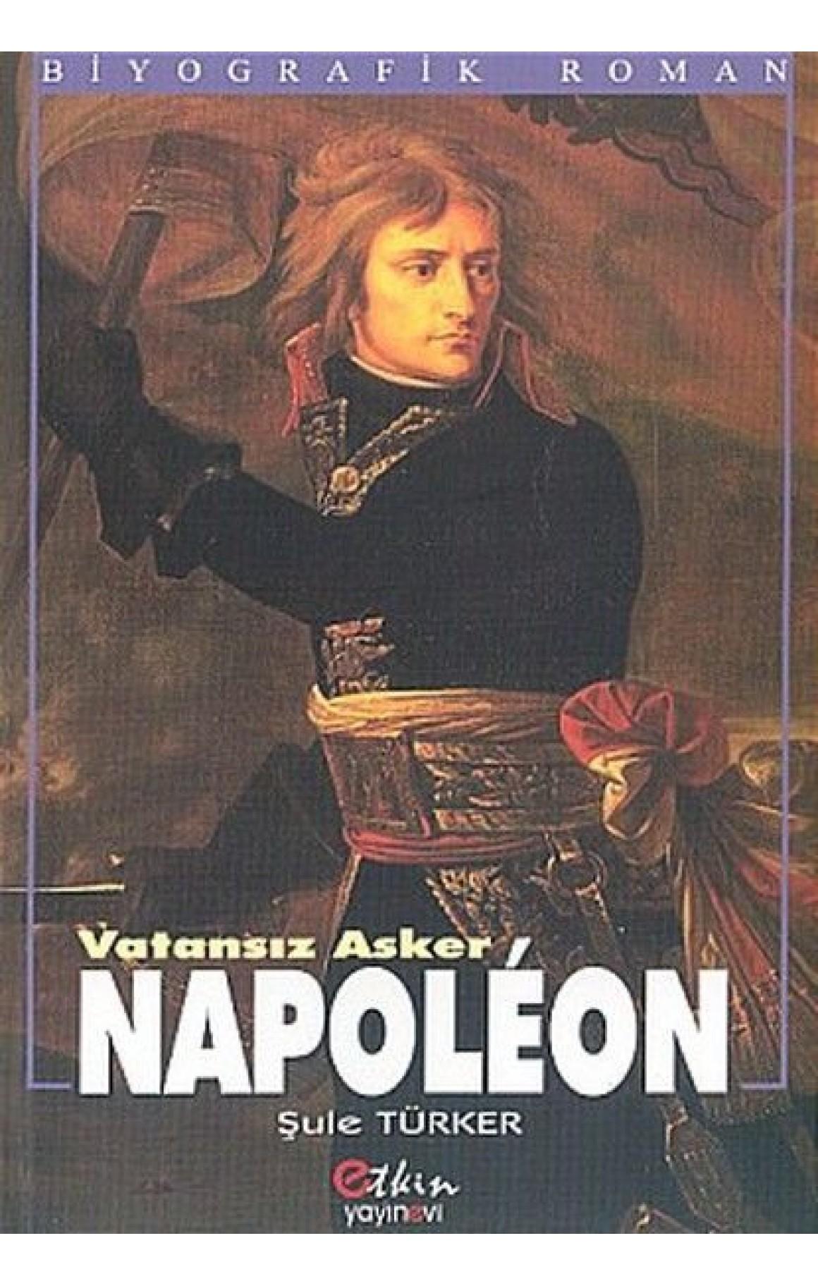 Vatansız Asker Napoleon