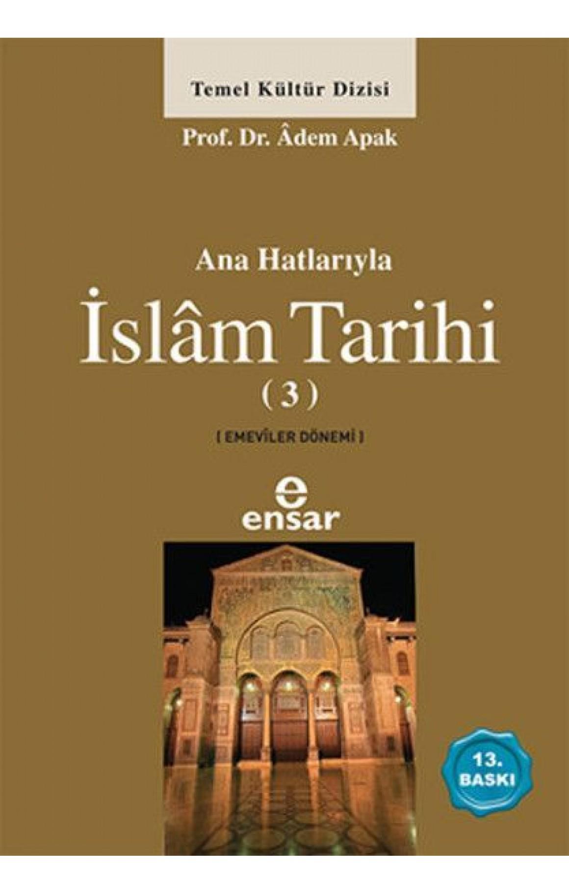 Anahatlariyla Islam Tarihi 3