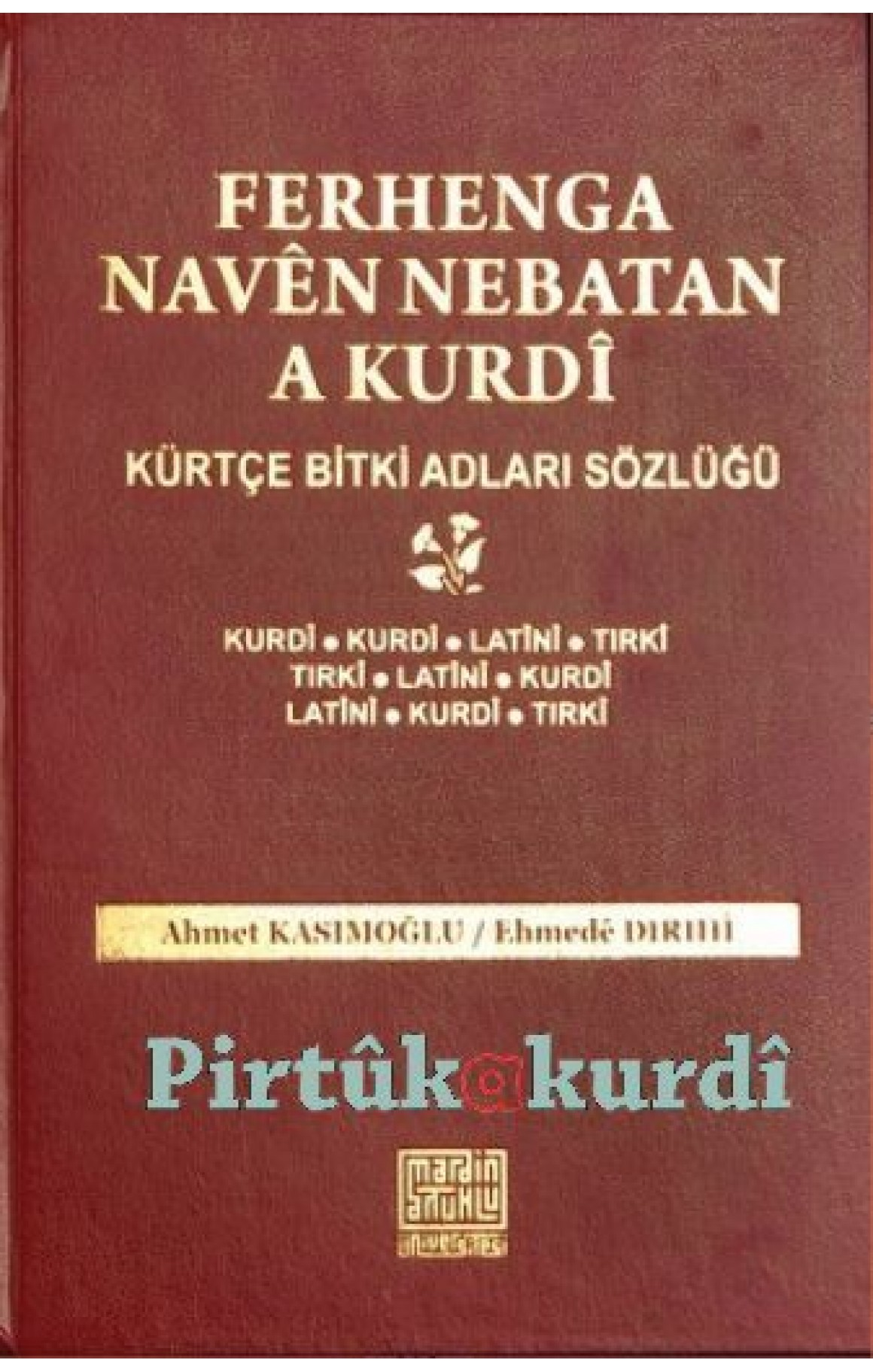Ferhenga Navên Nebatan - Kürtçe Bitki Adları Sözlüğü