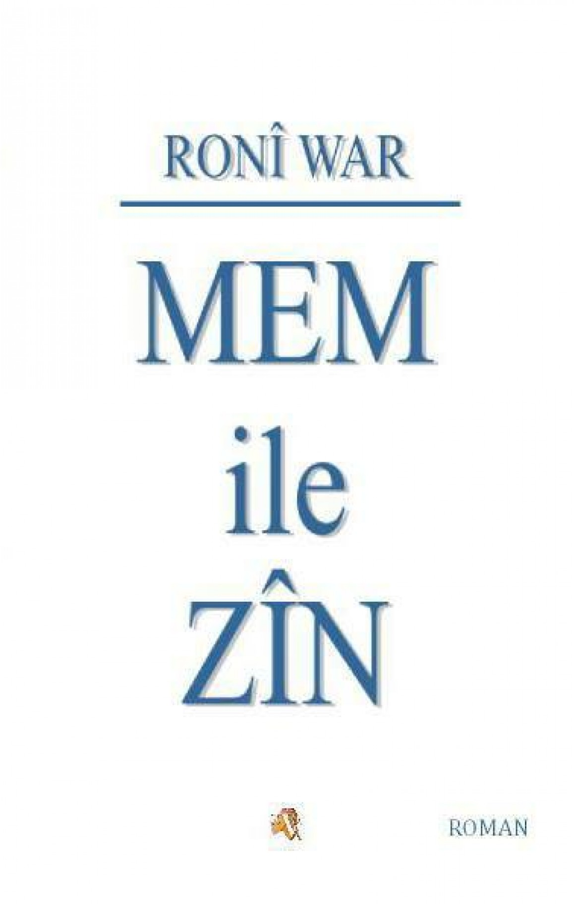 Mem ile Zîn- Ronî War