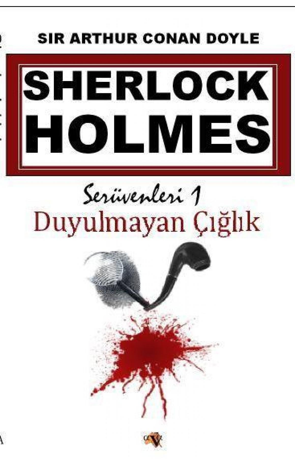 Sherlock Holmes - Duyulmayan Çığlık