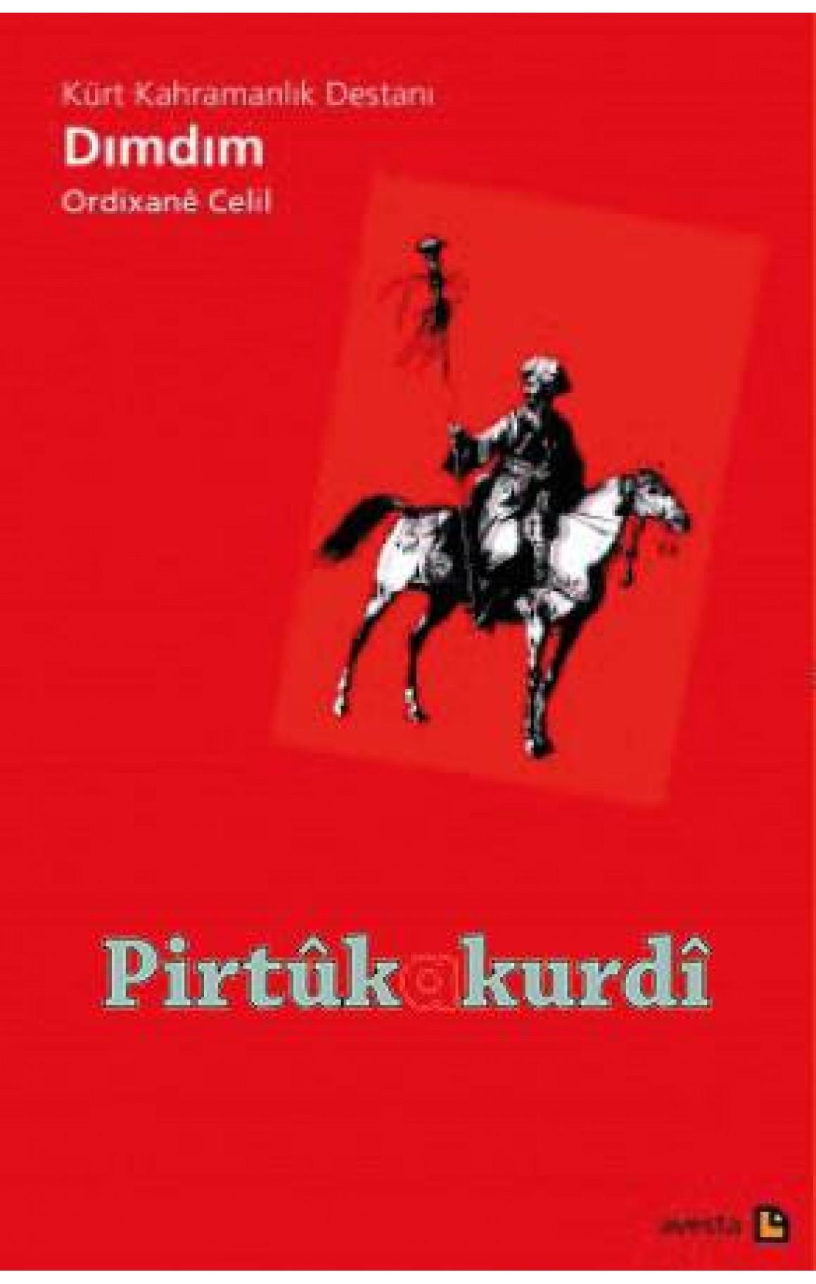 Dimdim - Kürt Kahramanlık Destanı
