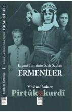 Ergani Tarihinin Saklı Sayfası Ermeniler