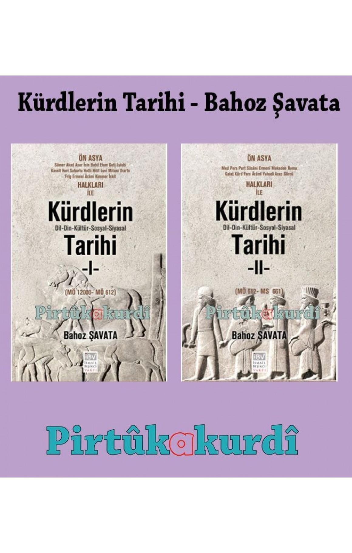 Kürdlerin Tarihi Seti Bahoz Şavata