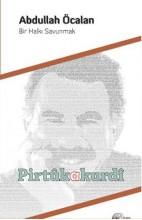 Bir Halkı Savunmak Abdullah Öcalan