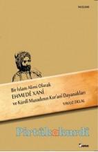 Bir İslam Alimi Olarak Ehmedê Xanî ve Kürdî Muradının Kur'ani Dayanakları