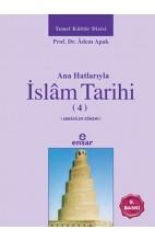 Anahatlariyla Islam Tarihi 4