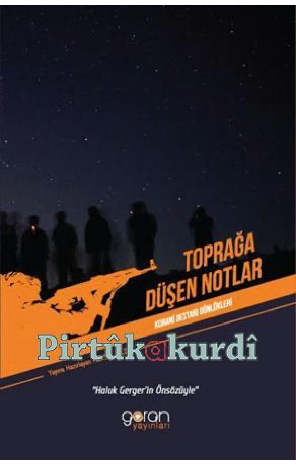 Toprağa Düşen Notlar - Kobani Günlükleri