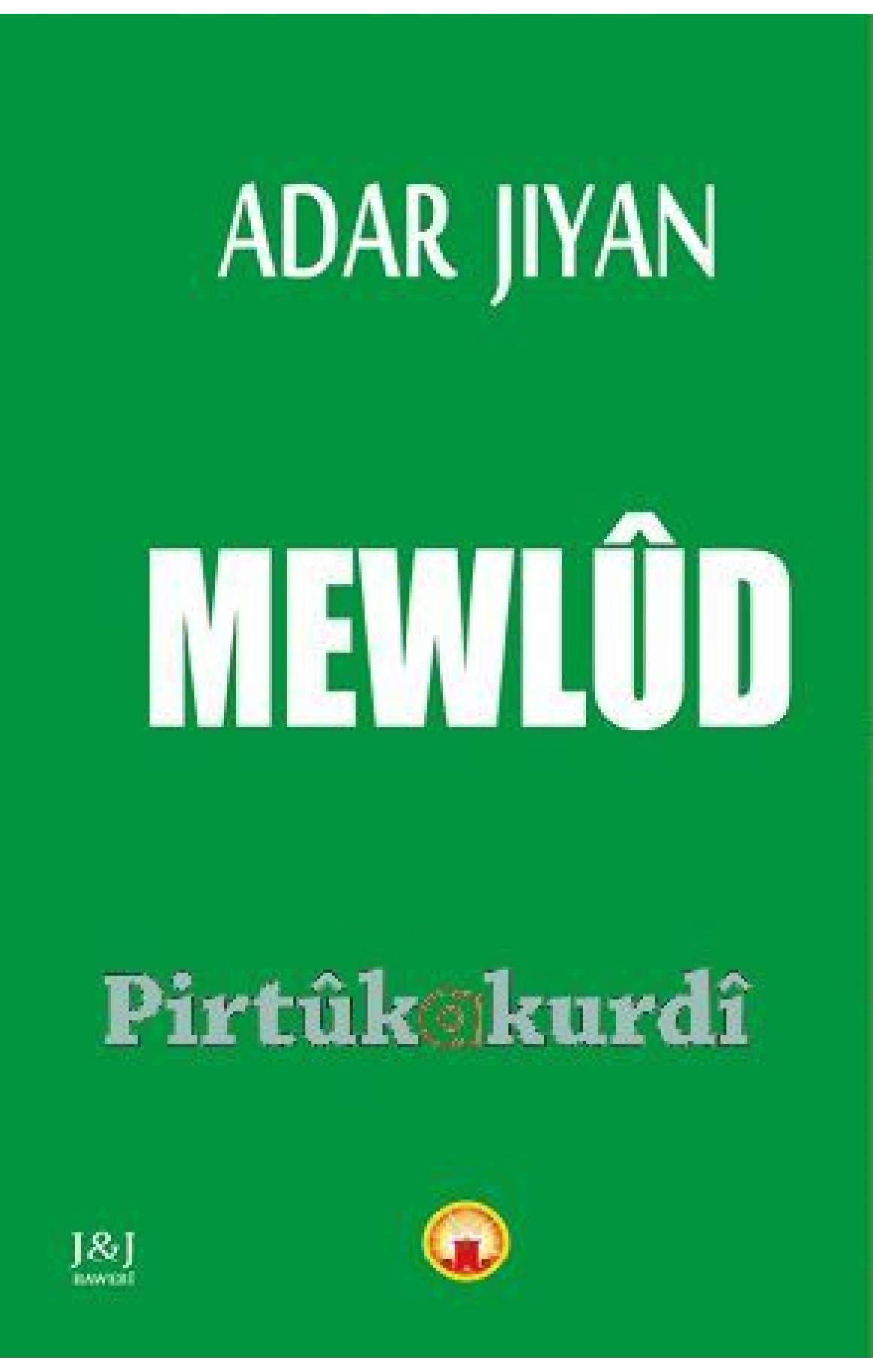 Mewlûd - Adar Jiyan