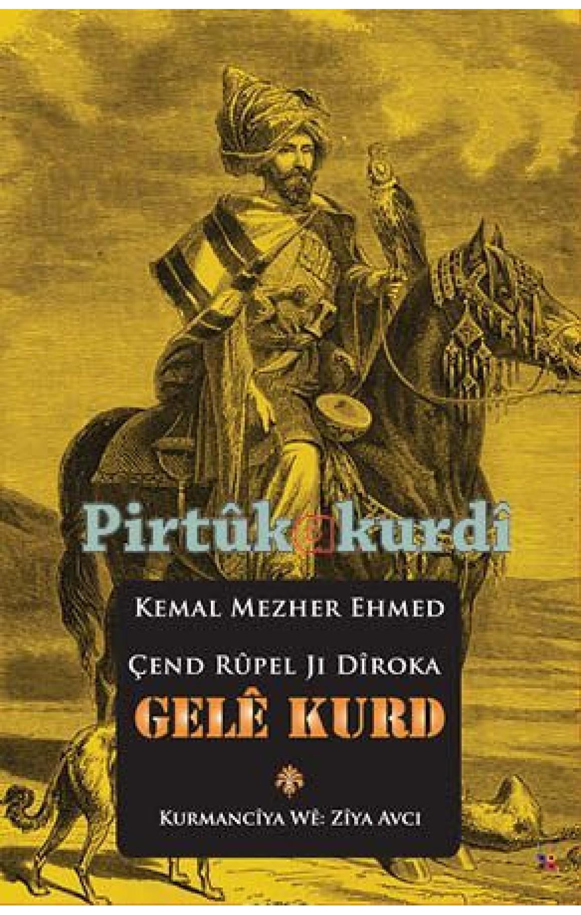 Çend Rûpel Ji Dîroka Gelê Kurd Cild I-II