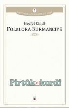 Folklora Kurmancîyê