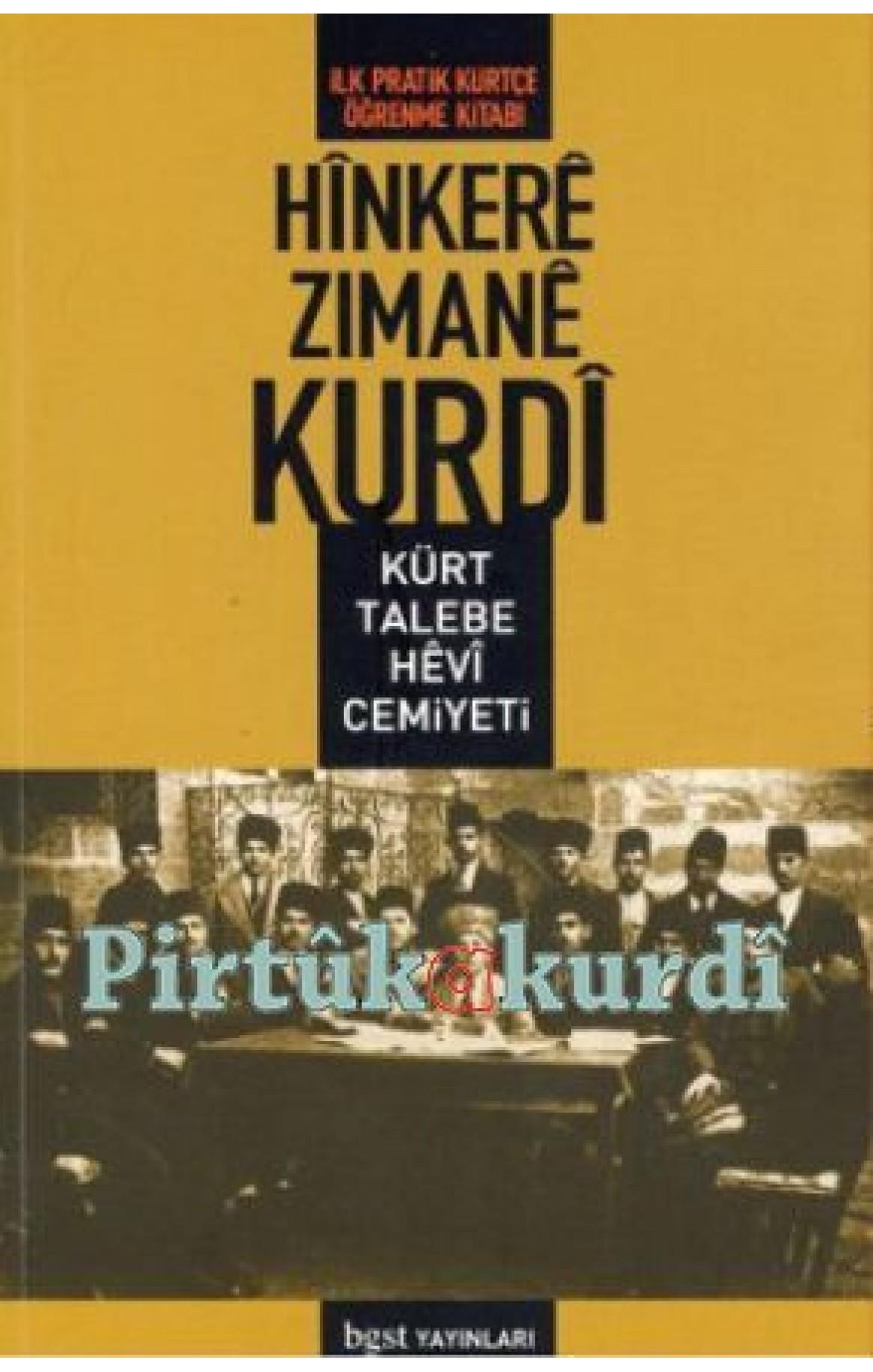 Hînkerê Zimanê Kurdî (İlk Pratik Kürtçe Öğrenme Kitabı)