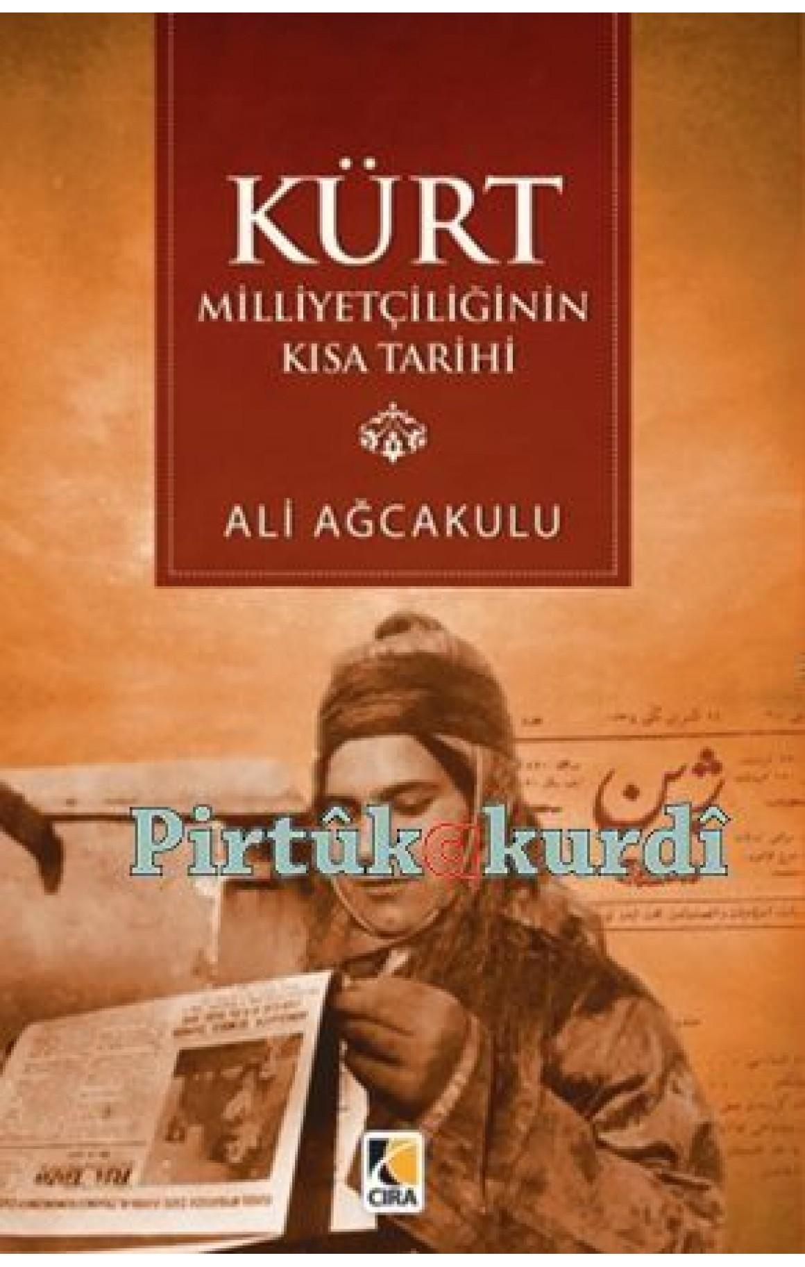 Kürt Milliyetçiliğinin Kısa Tarihi