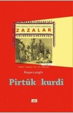 Toplumsal Kürt Gruplarından Zazalar (Köken-Coğrafya-Din-Dil-Edebiyat)