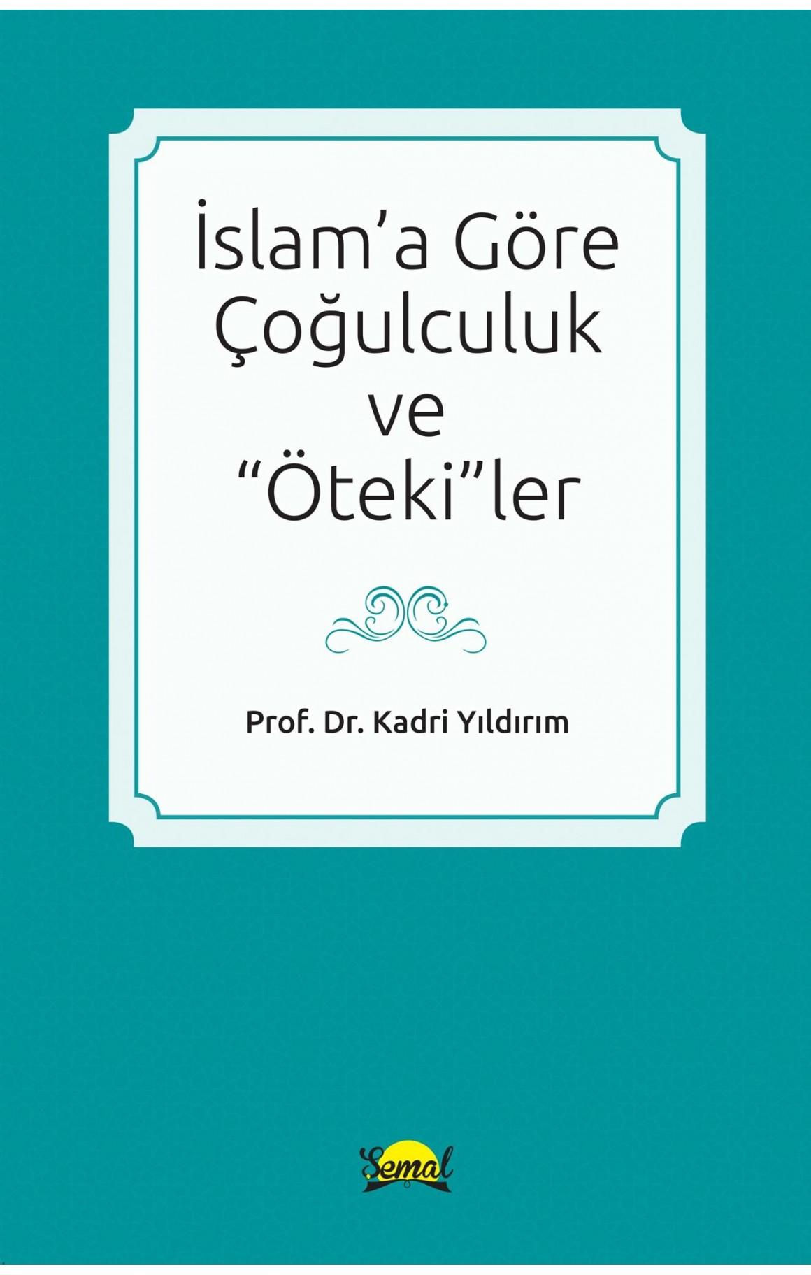İslama Göre Çoğulculuk ve Ötekiler