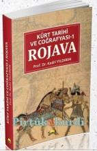 Kürt Tarihi ve Coğrafyası ROJAVA - Kadri Yıldırım