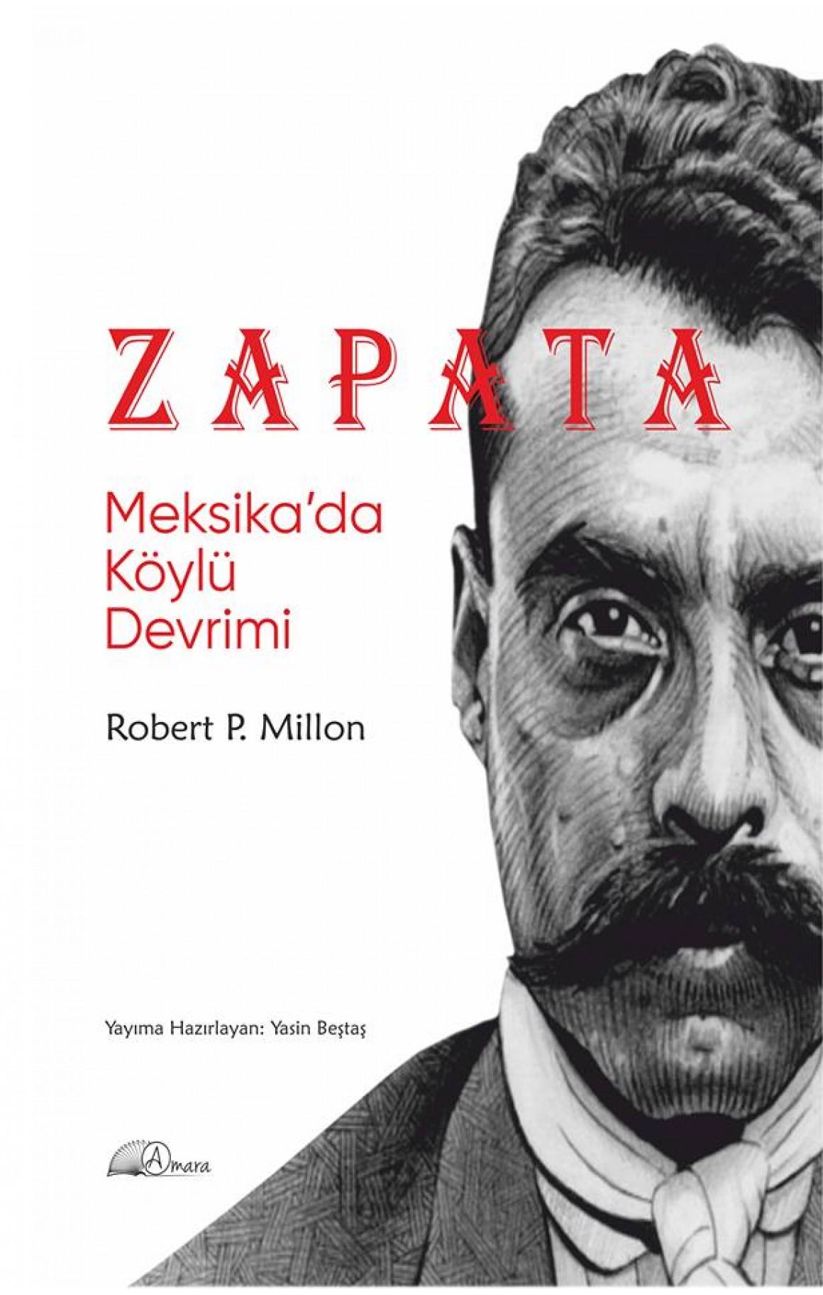 Zapata - Meksika'da Köylü Devrimi