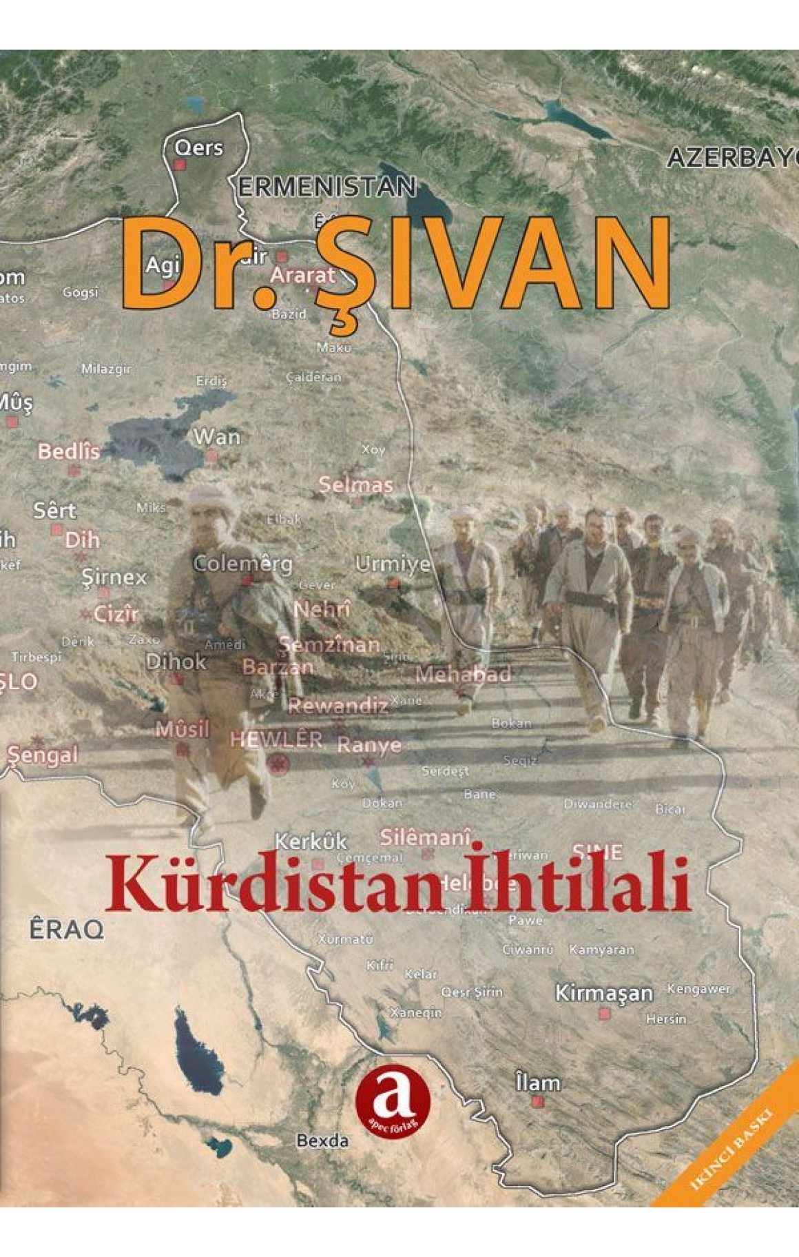 Kürt Millet Hareketleri ve Irakta Kürdistan İhtilali