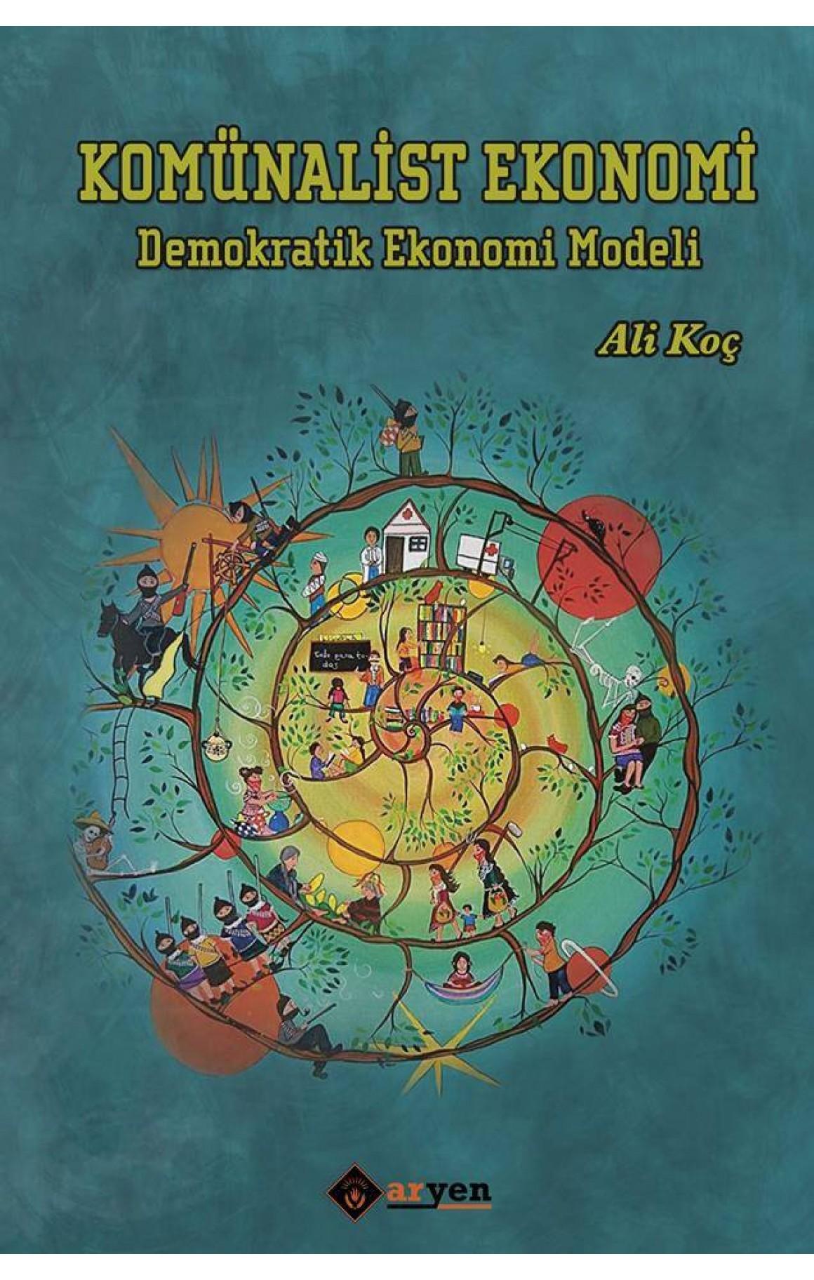 Komünalist Ekonomi - Demokratik Ekonomi Modeli