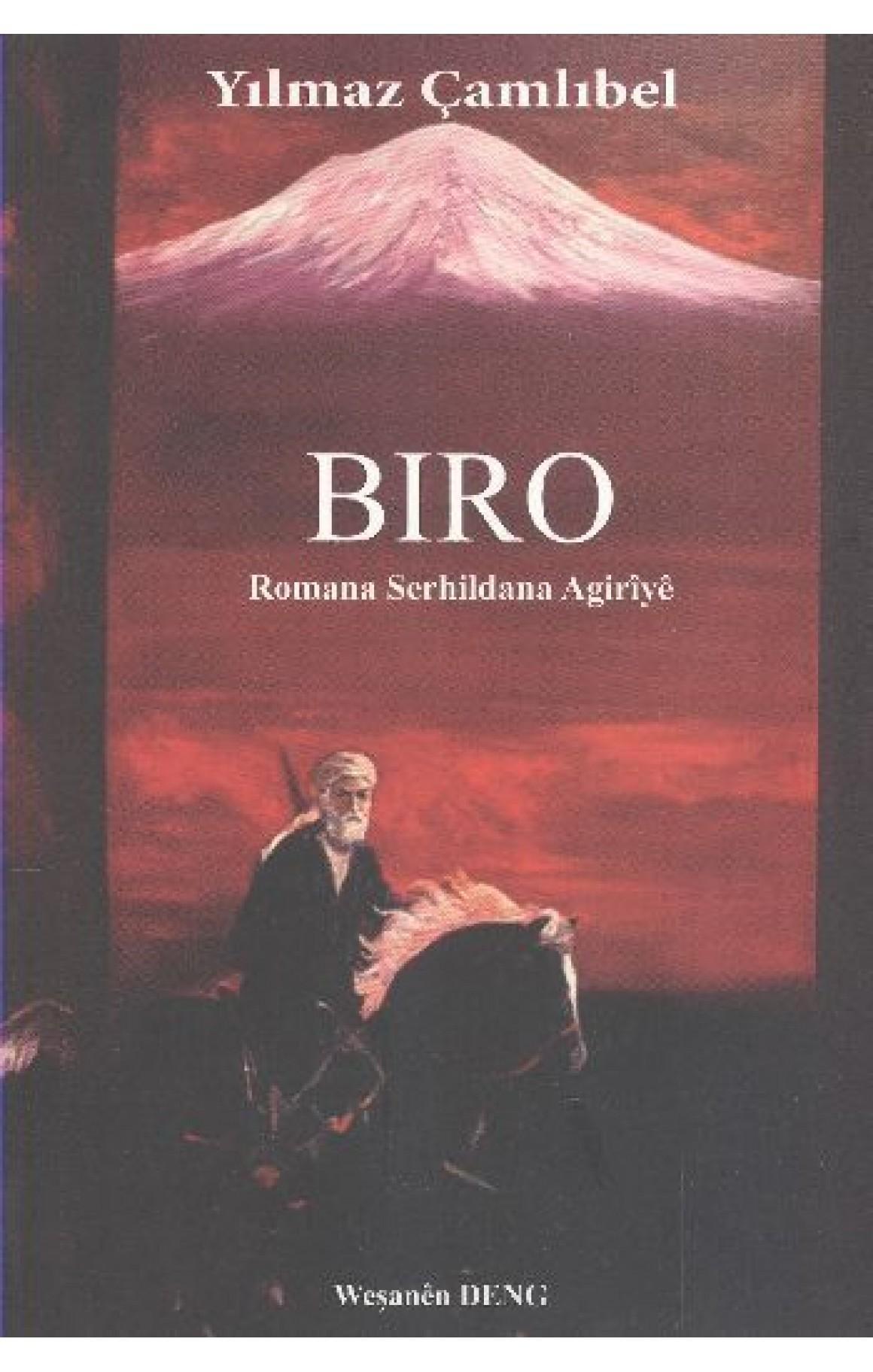 Biro - Romana Serhildana Agiriyê