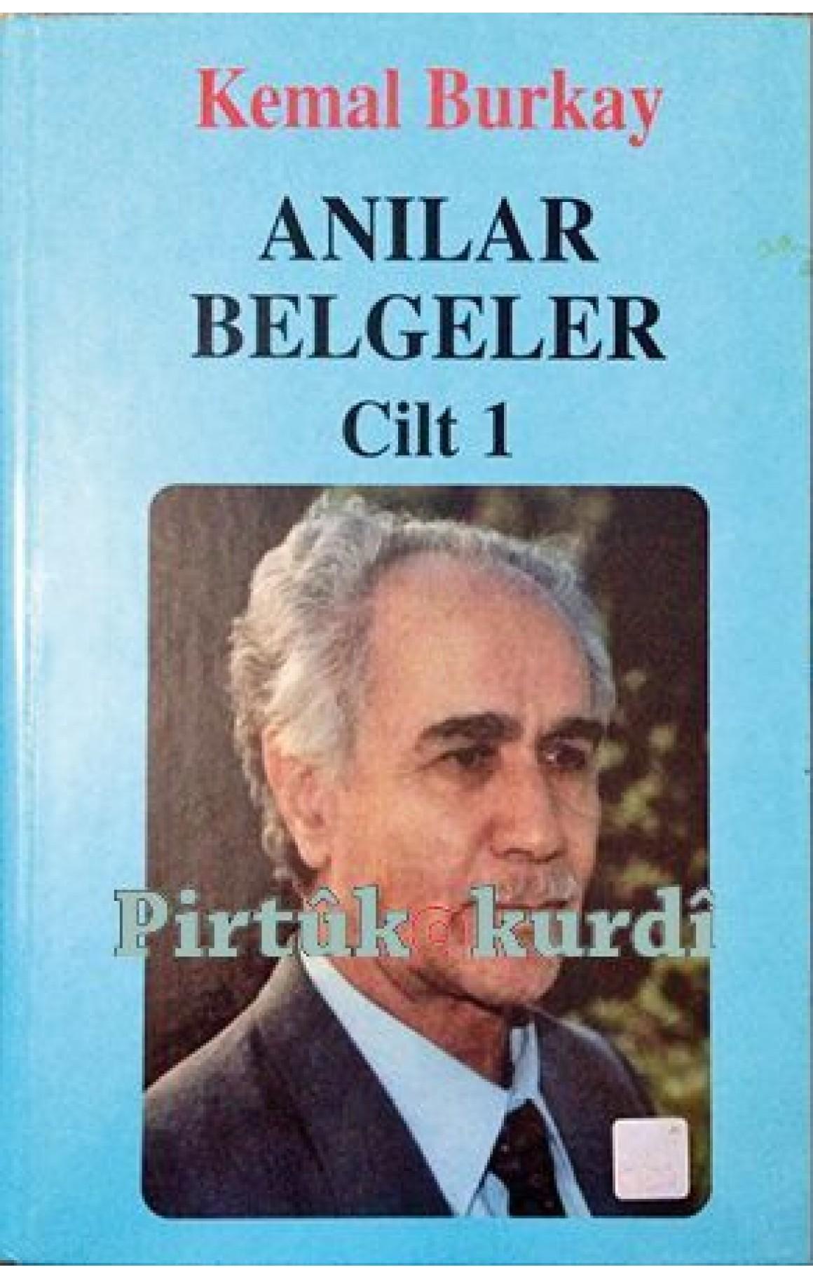 Kemal Burkay Anılar Belgeler Cilt 1