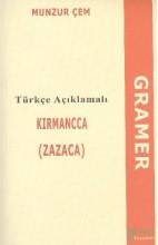 Türkçe Açıklamalı Kırmancca (Zazaca) Gramer