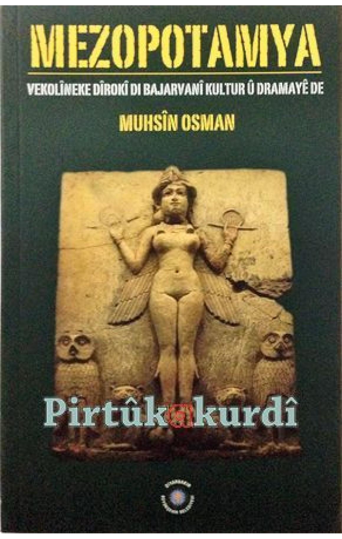 Mezopotamya - Vekolîneke Dîrokî Di Bajarvanî Kultur û Dramayê de